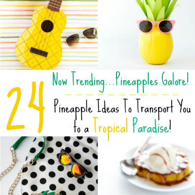 Pineapple ideas featured