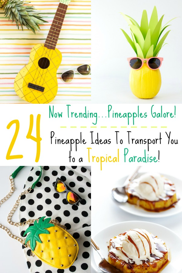 Pineapple ideas