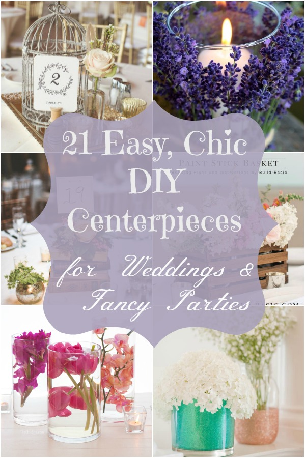 21 Easy Chic Diy Centerpieces For Weddings Amp Fancy