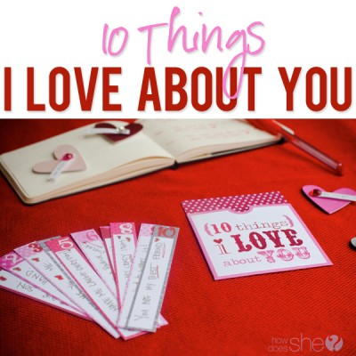 10 Things I Love About You.