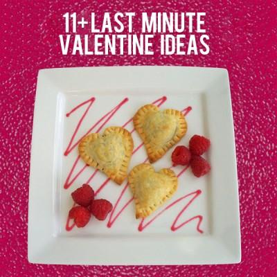 11+ Last Minute Valentine Ideas!