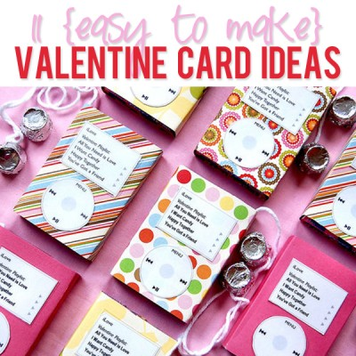 11 {easy to make} Valentine Card Ideas