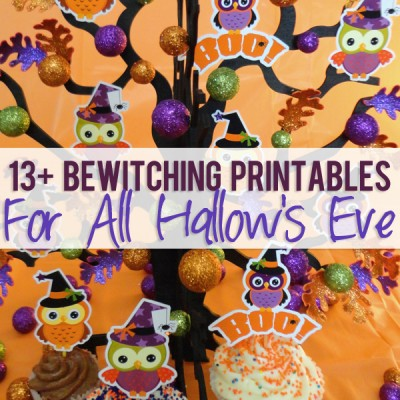 13+ Bewitching Printables For All Hallow's Eve!