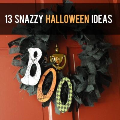 13 Snazzy Halloween Ideas