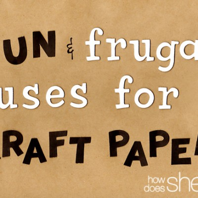 Fun and Frugal Uses for Kraft Paper