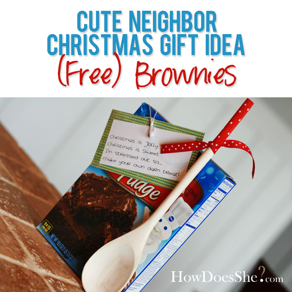 29 neighbor christmas gift ideas free brownies for Great gifts for neighbors on the holiday