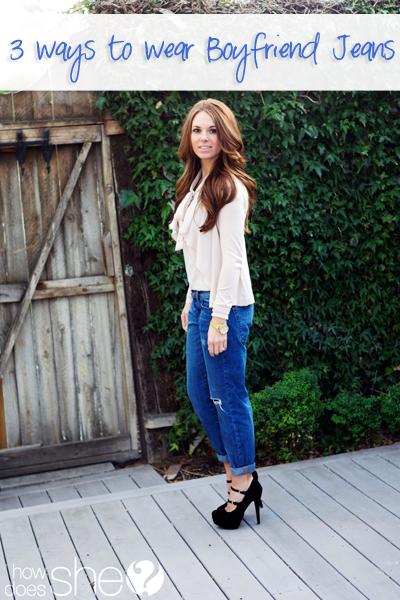 3 Ways To Wear Boyfriend Jeans