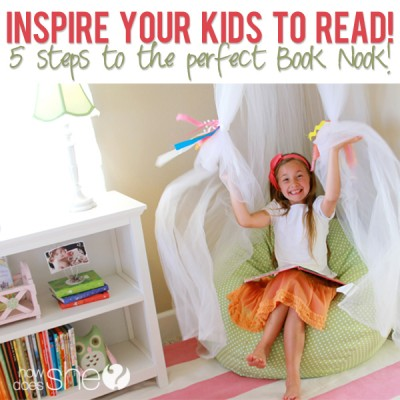 Inspire your kids to read, 5 steps to the perfect Book Nook!