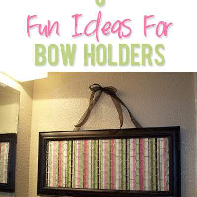 6 Ideas for Hair Bow Holders!