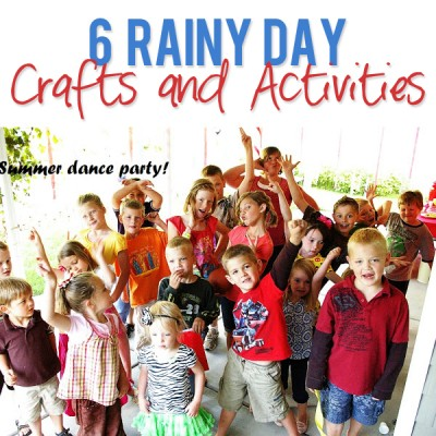 6 Rainy Day Crafts and Activities