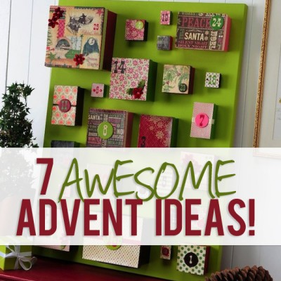 7 Advent Ideas!