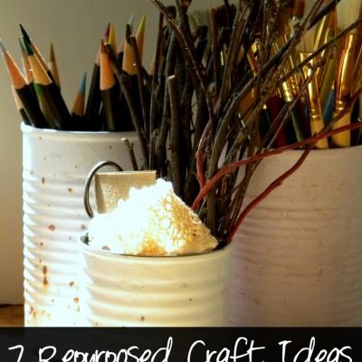 7 REALLY Repurposed Craft Ideas