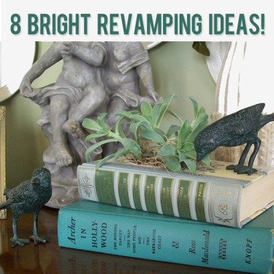 8 Bright Revamping Ideas!