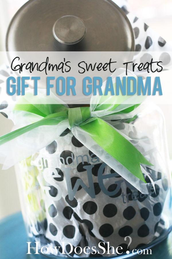 Grandmas SWEET Treats How Does She