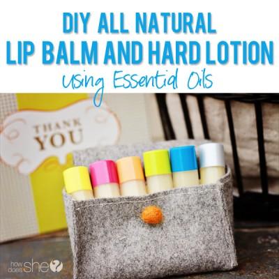 DIY All Natural Lip Balm & Hard Lotion