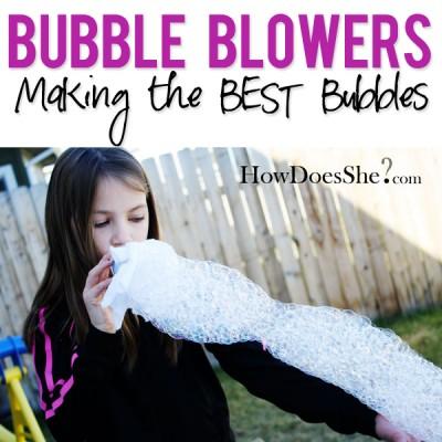 Bubble Blowers – Making Bubbles