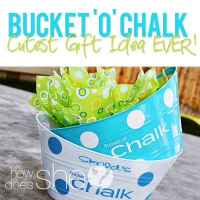 #19 Neighbor Christmas Gift – Bucket o' Chalk
