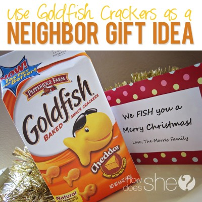 #32 Neighbor Christmas Gift- Goldfish