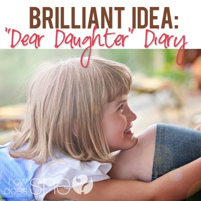 """Dear Daughter"" Diary"