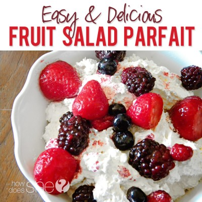 Easy & Delicious Fruit Salad Parfait