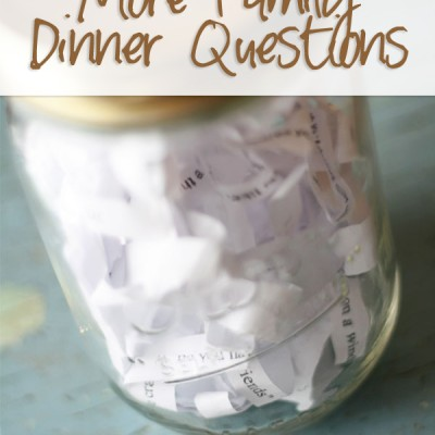 Family Dinner Questions #5 with a bonus!