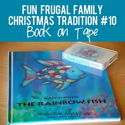 Fun Frugal Family Christmas Tradition #10 – Book on Tape