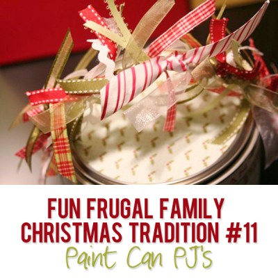 Fun Frugal Family Christmas Tradition #11 – Paint Can PJ's