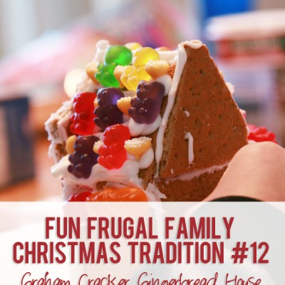 Fun Frugal Family Christmas Tradition #12