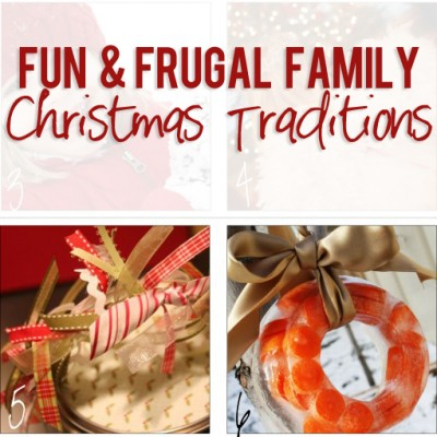 Fun & Frugal Family Christmas Traditions