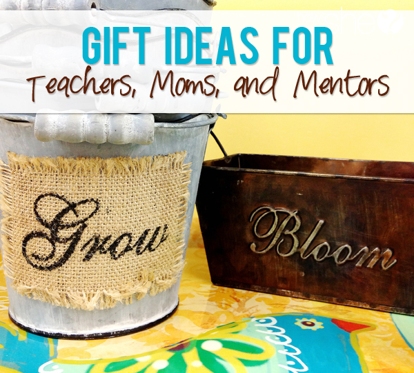 Gifts For Teachers Moms And Mentors