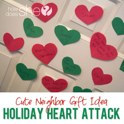 #35 Neighbor Christmas Gift Idea- Holiday Heart Attack