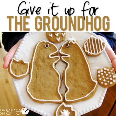 Give it up for the Groundhog!