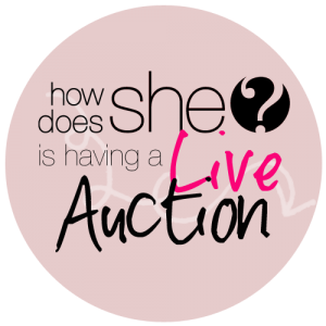 Going Once, Going Twice! HowDoesShe is having an auction!