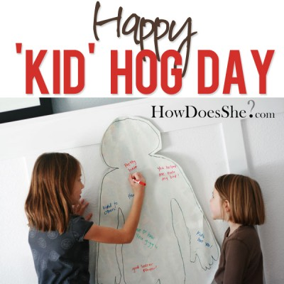 Happy 'Kid' Hog Day