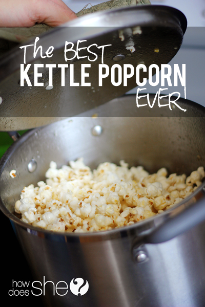 BEST Kettle Pop Corn EVER!