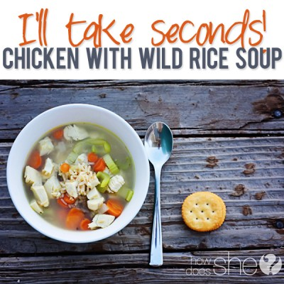 I'll take seconds! Chicken with wild rice soup.