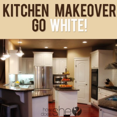 Kitchen Before and After…GO WHITE!