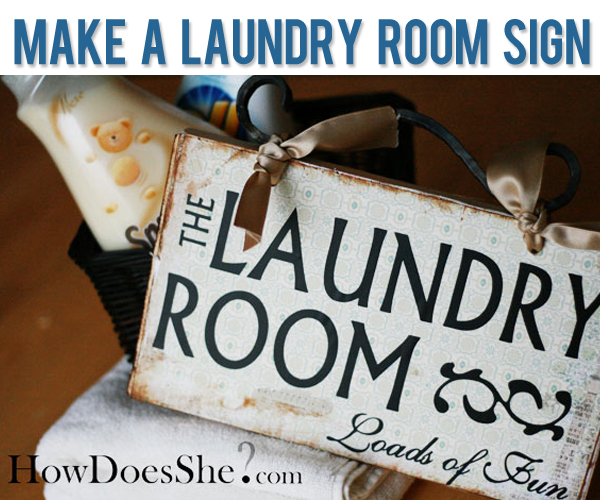 Laundry Room Sign Make It