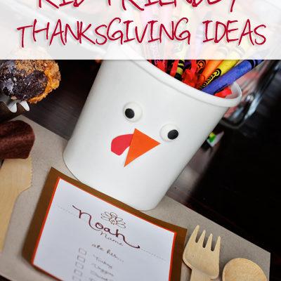 Making Thanksgiving Special – Kid Friendly Thanksgiving Ideas