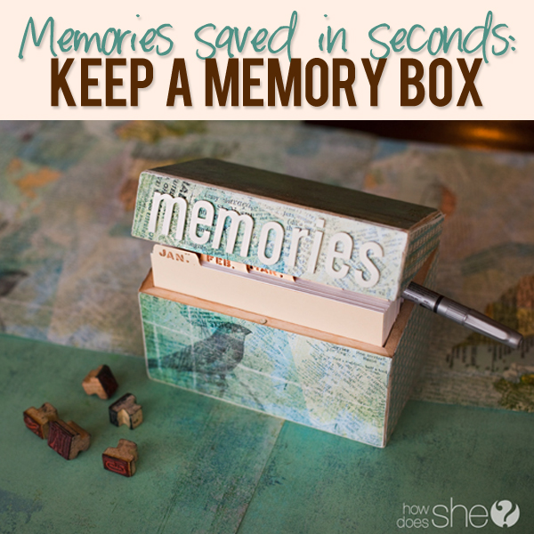 Memories Saved In Seconds: Keep A Memory Box