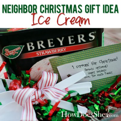 #22 Neighbor Christmas Gift Idea-Ice Cream