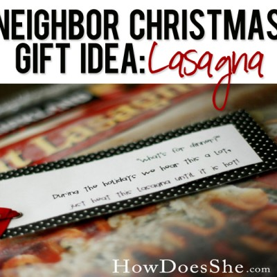 #25 Neighbor Christmas Gift Idea – Lasagna