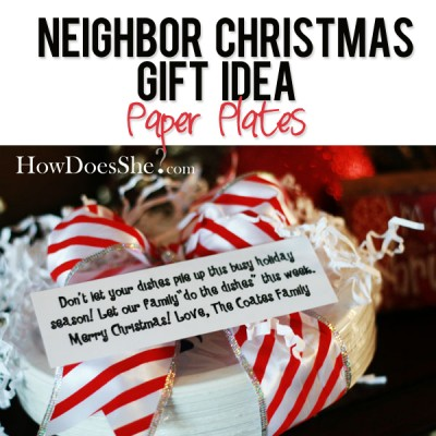 #7 Neighbor Christmas Gift Idea – Paper Plates
