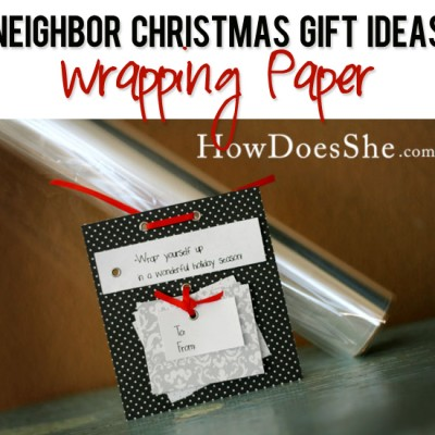 #28 Neighbor Christmas Gift Ideas-Wrapping Paper