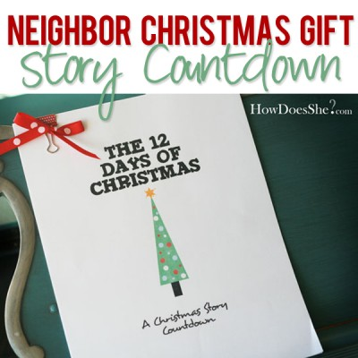 #18 Neighbor Christmas Gift – Story Countdown