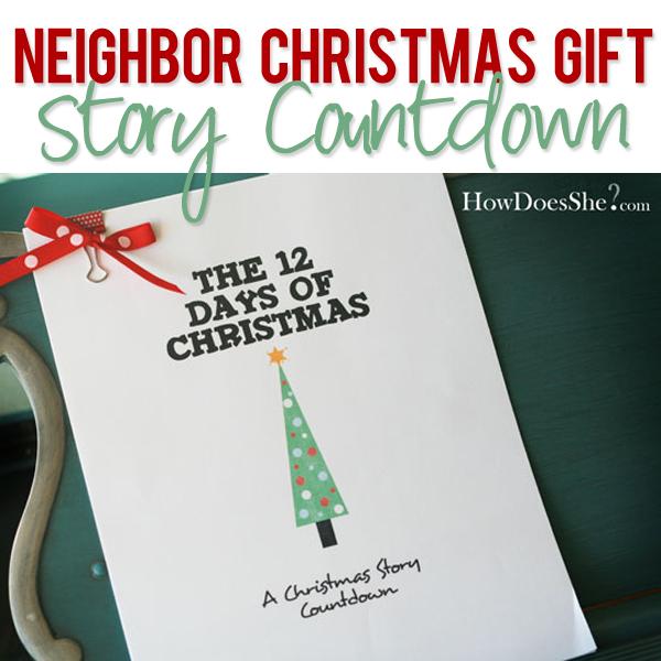 A Christmas Story Gift: #18 Neighbor Christmas Gift - Story Countdown