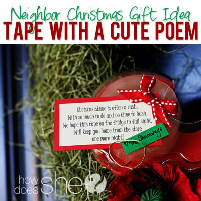 #39 Neighbor Christmas Idea – Tape