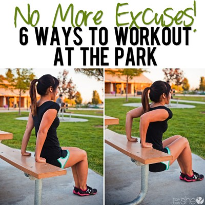 No More Excuses! 6 Ways to Workout at the Park.