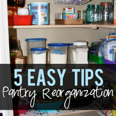 Pantry Reorganized…5 easy tips!
