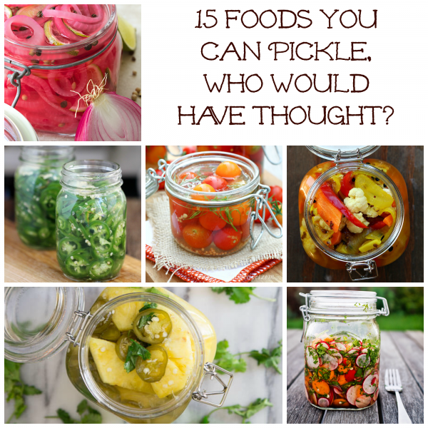 15 foods you can Pickle